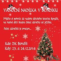 Vánoční nadílka v centru Bondy
