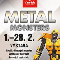 Výstava Metal Monsters v OC Varyáda