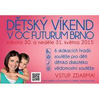 Prožijte Dětský víkend ve Futuru Brno